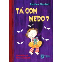 Tá com medo?
